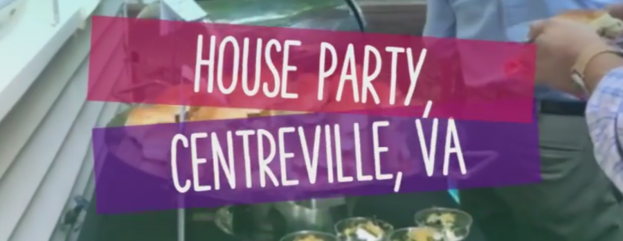 Highlights from House Party in Centreville, VA